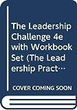 Kouzes, James M.: The Leadership Challenge, Textbook and Workbook