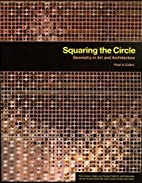 Squaring the Circle: Geometry in Art and…