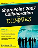 Harvey, Greg: SharePoint 2007 Collaboration For Dummies