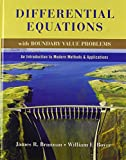 Brannan, James R.: Differential Equations with Boundary Value Problems: An Introduction to Modern Methods and Applications