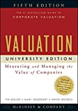 McKinsey & Company Inc.: Valuation: Measuring and Managing the Value of Companies, University Edition, 5th Edition (Wiley Finance)
