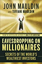 Eavesdropping on Millionaires: Secrets of…