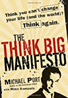 The Think Big Manifesto: Think You…