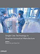 Single-use technology in biopharmaceutical…
