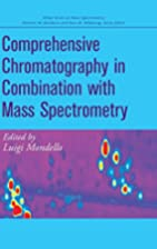 Comprehensive chromatography in combination…