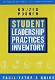 Kouzes, James M.: Student Lpi 2/E Facilitator's Guide Set