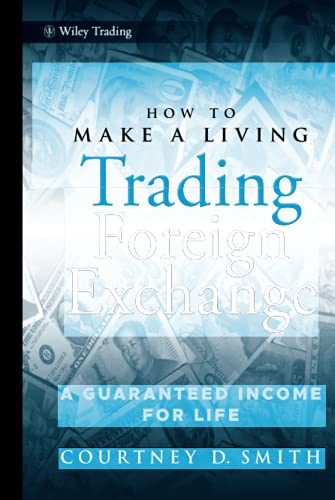how-to-make-a-living-trading-foreign-exchange-a-guaranteed-income-for-life