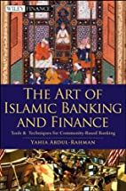 The Art of Islamic Banking and Finance:…