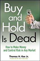 Buy and Hold Is Dead: How to Make Money and…