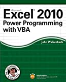 Walkenbach, John: Excel 2010 Power Programming with VBA (Mr. Spreadsheet's Bookshelf)