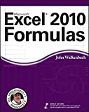 Walkenbach, John: Excel 2010 Formulas (Mr. Spreadsheet's Bookshelf)
