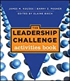 Kouzes, James M.: The Leadership Challenge: Activities Book