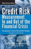 Saunders, Anthony: Credit Risk Management In and Out of the Financial Crisis: New Approaches to Value at Risk and Other Paradigms (Wiley Finance)