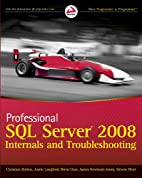 Professional SQL Server 2008 internals and…