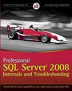 Professional SQL Server 2008 internals and…