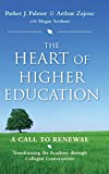 Palmer, Parker J.: The Heart of Higher Education: A Call to Renewal