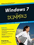 Harvey, Greg: Windows 7 for Dummies Quick Reference