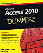Access 2010 For Dummies (For Dummies…