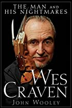 Wes Craven: The Man and his Nightmares by…