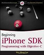 Beginning iPhone SDK Programming with…