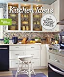 Better Homes and Gardens: Kitchen Ideas (Better Homes and Gardens) (Better Homes & Gardens Decorating)