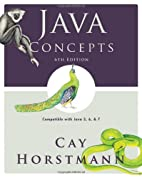 Java Concepts: Compatible with Java 5, 6 and…