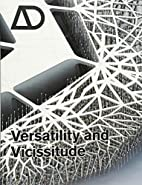 Versatility and Vicissitude: Performance in…