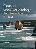 Bird, Eric: Coastal Geomorphology: An Introduction
