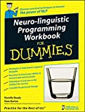Not Available: Neuro-Linguistic Programming Workbook For Dummies