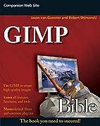 GIMP Bible by Jason van Gumster