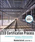 Guidebook to the LEED Certification Process:…