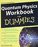 Holzner, Steven: Quantum Physics Workbook For Dummies