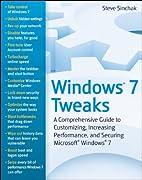 Windows 7 Tweaks: A Comprehensive Guide on…