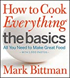 "Bittman, Mark: How To Cook Everything ""The Basics: All You Need to Make Great Food"""