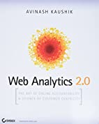 Web Analytics 2.0: The Art of Online…