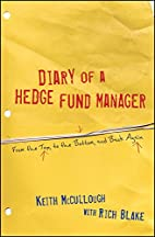 Diary of a Hedge Fund Manager: From the Top,…