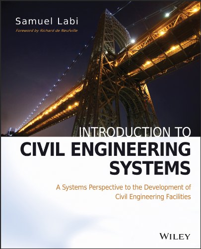 introduction-to-civil-engineering-systems-a-systems-perspective-to-the-development-of-civil-engineering-facilities