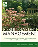 Rakow, Donald: Public Garden Management