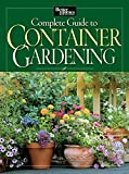 Better Homes and Gardens: Complete Guide to Container Gardening (Better Homes & Gardens)