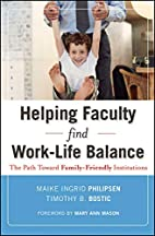Helping Faculty Find Work-Life Balance: The…