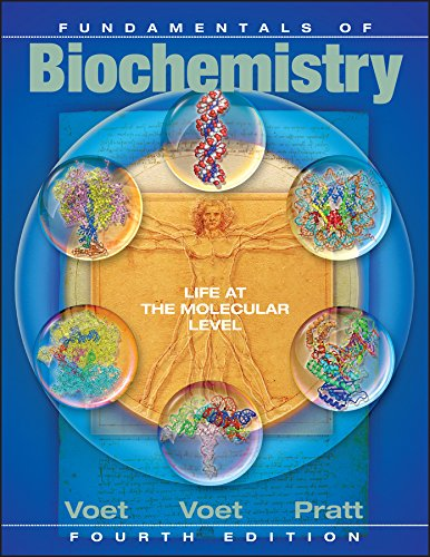 fundamentals-of-biochemistry-life-at-the-molecular-level-4th-edition