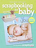 Better Homes and Gardens: Scrapbooking for Baby (Better Homes and Gardens) (Better Homes & Gardens Cooking)