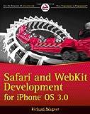 Wagner, Richard: Safari and WebKit Development for iPhone OS 3.0