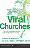 Stetzer, Ed: Viral Churches: Helping Church Planters Become Movement Makers
