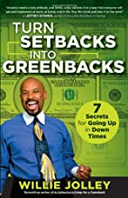 Turn Setbacks into Greenbacks 7 Secrets for…