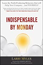 Indispensable By Monday: Learn the…