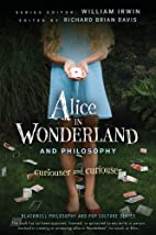 Alice in Wonderland and Philosophy:…