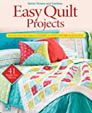 Better Homes and Gardens: Easy Quilt Projects: Favorites from the Editors of American Patchwork & Quilting (Better Homes & Gardens Cooking)