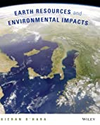 Earth Resources and Environmental Impacts by…