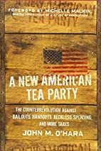 A New American Tea Party: The…